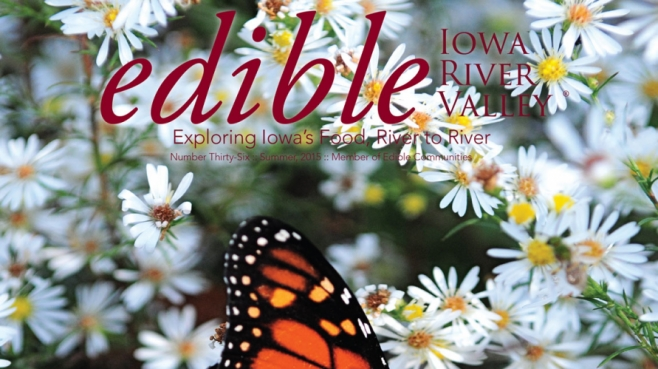 Edible Iowa River Valley #36, Summer 2015