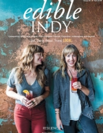 edible Indy, Fall 2018 - Issue Number 30